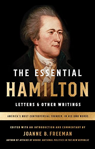 the-essential-hamilton-letters-other-writings