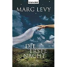Die erste Nacht: Roman