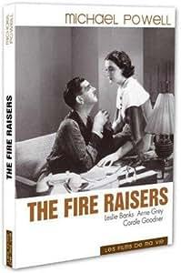 The fire raisers - Edition les films de ma vie