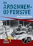 Die Ardennenoffensive (Geschichte im Detail)