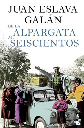 De La Alpargata Al Seiscientos