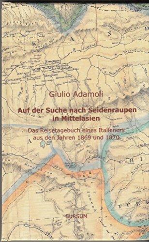 Auf der Suche nach Seidenraupen in Mittelasien - Giullio Adamoli -2 Bücherbox Ein Buch als Notibuch mit Bleistift