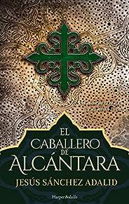 El caballero de Alcántara (Harper Bolsillo)