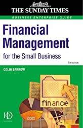 Financial Management for the Small Business: A Practical Guide (