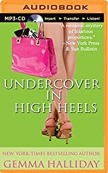Undercover in High Heels (High Heels Mysteries) by Gemma Halliday (2014-11-18)