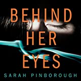 Behind Her Eyes (audio edition)