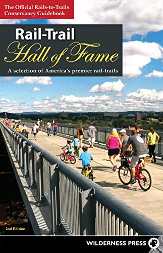 Rail-Trail Hall of Fame: A Selection of