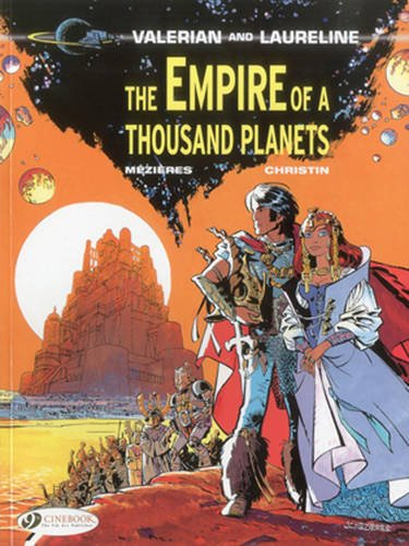 Valerian and Laureline - tome 2 The Empire of a thousand planets (02)