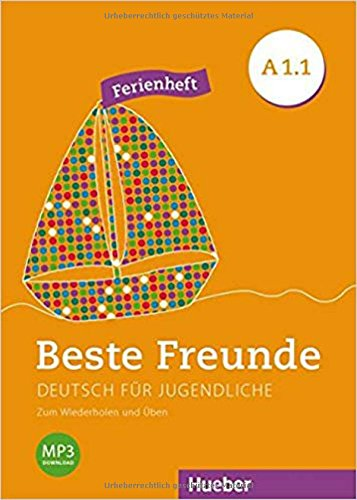 BESTE FREUNDE A1.1 Ferienheft (BFREUNDE) por Daniel Orozco