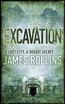 Excavation (English Edition) par [Rollins, James]