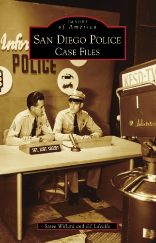 San Diego Police: Case Files (Images of America) (English Edition)