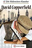 David Copperfield: Walbreckers Klassiker (Walbreckers Klassiker für die ganze Familie)