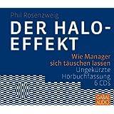Der Halo-Effekt: Wie Manager sich täuschen lassen (Dein Business)