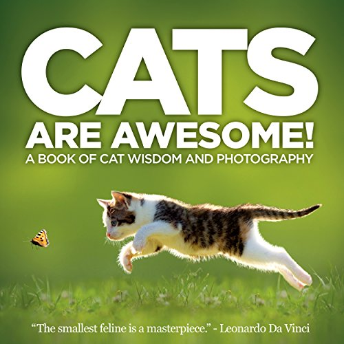 cats-are-awesome-a-book-of-cat-wisdom-and-photography-english-edition