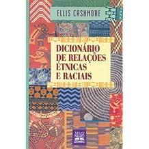 Dicionario De Relacoes Etnicas E Raciais (Em Portuguese do Brasil)