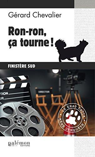 Ron-ron, ça tourne !: Le chat Catia mène l'enquête dans le Sud du Finistère (Le chat Catia mène l'enquête ! t. 2) par Gérard Chevalier