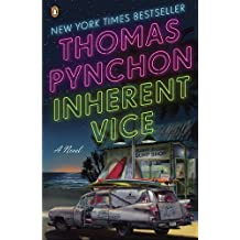 Inherent Vice: A Novel by Thomas Pynchon (2010-07-27)