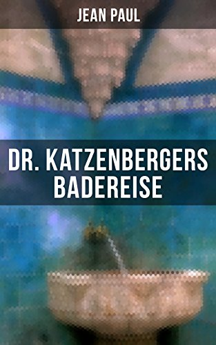 dr-katzenbergers-badereise-eine-reise-als-skurriles-alibi