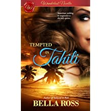 Tempted in Tahiti (Erotic Novella - Wanderlust Series)