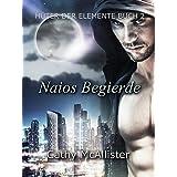 Naios Begierde (Hüter der Elemente 2)
