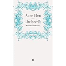 The Israelis: Founders and Sons by Amos Elon (2011-05-04)