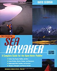 Essential Sea Kayaker: A Complete Guide for the Open-water Paddler (Essential (McGraw-Hill))