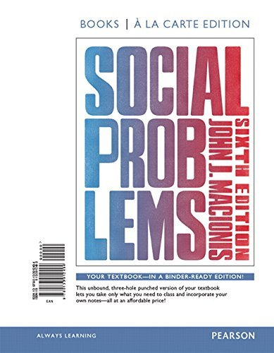 Social Problems, Books a la Carte Edition (6th Edition) by John J. Macionis (2014-12-11)