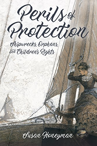 Perils of Protection: Shipwrecks, Orphans, and Children's Rights (Children's Literature Association Series) (English Edition)