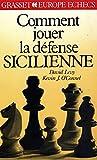 Comment jouer la défense sicilienne