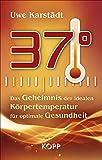37°: Das Geheimnis der idealen