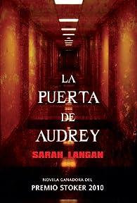 La Puerta de Audrey par Sarah Langan