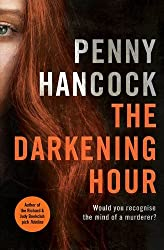The Darkening Hour by Penny Hancock (2014-01-30)