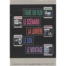 Coffret 5 titres : Faire un film ; Le scénario ; La lumière ; Le son ; Le montage
