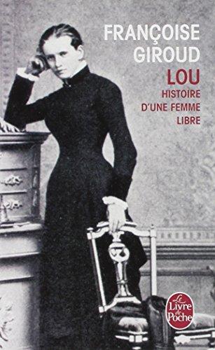 Lou, histoire d'une femme libre