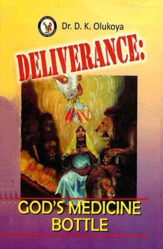 Deliverance: God's Medicine Bottle