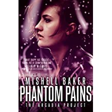 PHANTOM PAINS (The Arcadia Project, Band 2)