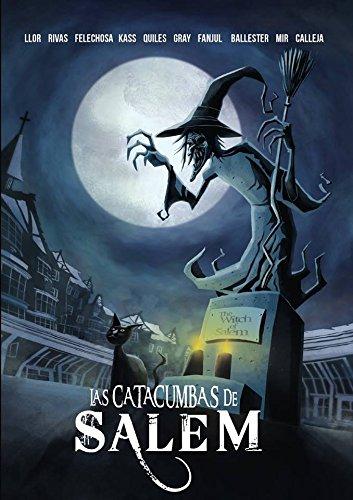 Las Catacumbas de Salem