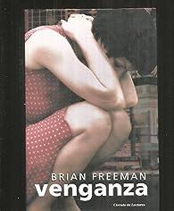 Venganza par Brian Freeman