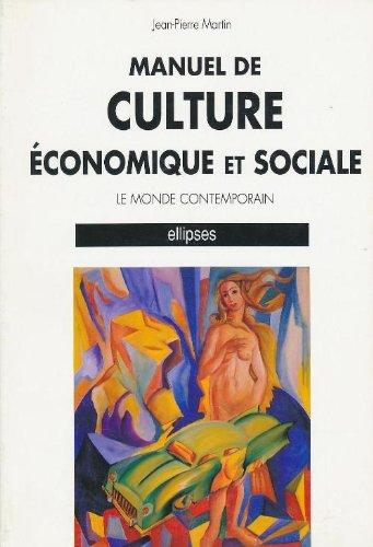 Manuel de culture économique et sociale