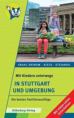 Mit Kindern unterwegs - In Stuttgart und Umgebung: Die besten Familienausflüge