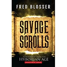 Savage Scrolls: Volume One: Scholarship from the Hyborian Age (English Edition)