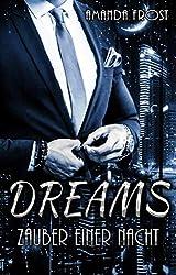 Dreams - Zauber einer Nacht (Dreams 1)