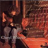 Songtexte von Cheryl Wheeler - Mrs. Pinocci's Guitar