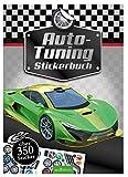 Auto-Tuning Stickerbuch: über 350 Sticker (Mein Stickerbuch)