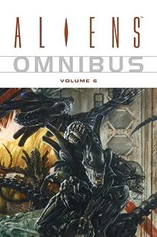 Aliens Omnibus Volume 6 by [Wheatley, Doug]
