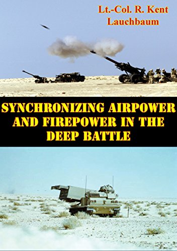 Synchronizing Airpower And Firepower In The Deep Battle (English Edition) (Cola-tank)