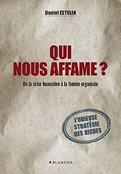 """Résultat de recherche d'images pour """"Qui nous affame ? De la crise financière à la famine organisée"""""""