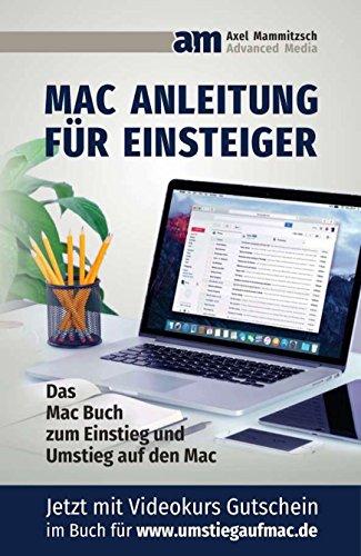 Mac Anleitung für Einsteiger und Umsteiger für das macOS Betriebssystem