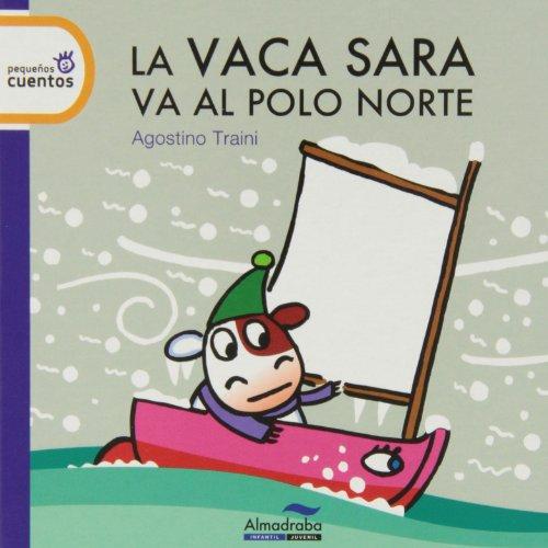 Vaca Sara se va al polo norte, La (pequeños cuentos) - lp por Agostino Traini