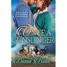 Once A Gunslinger (English Edition)